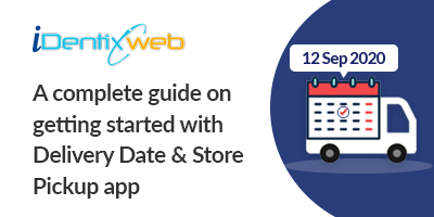 delivery-date-&-store-pickup-app-guide
