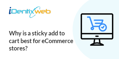 sticky-add-to-cart-benefits