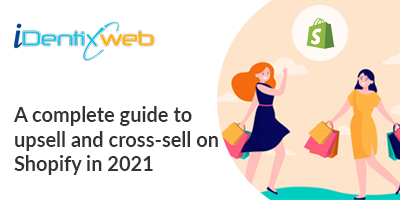 complete-guide-to-upsell-and-cross-sell-on-Shopify
