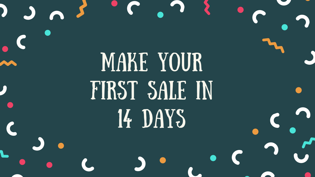 make-your-first-sale-in-14-days-promote-your-shopify-store