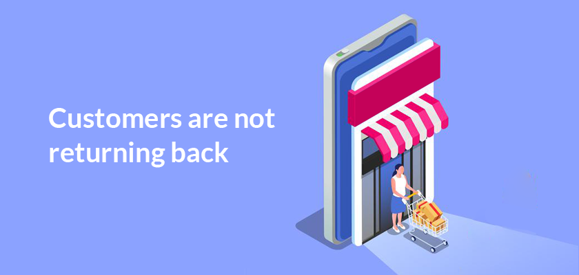customers-are-not-returning-back