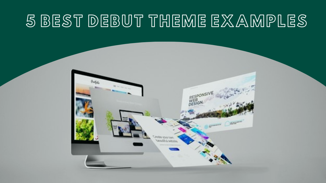 best-shopify-debut-theme-examples-banner