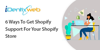 6-ways-to-get-help-for-your-shopify-store