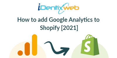 how-to-add-google-analytics-to-shopify-2021
